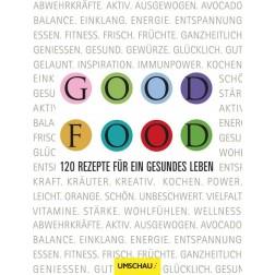 Good Food - 120 Rezepte für ein gesundes Leben, 1 Stück