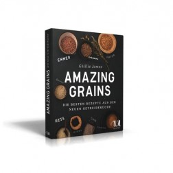 Amazing Grains - Die besten rezepte aus der neuen Getreideküche, 1 Stück